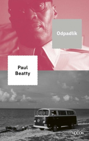 Odpadlík Paul Beatty